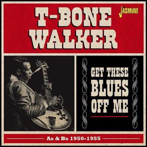 CD : T-Bone Walker - Get These Blues Off Me-as & Bs 1950-55 (United Kingdom - Import, 2PC)