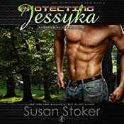 Protecting Jessyka: SEAL of Protection, Book 6 | Susan Stoker