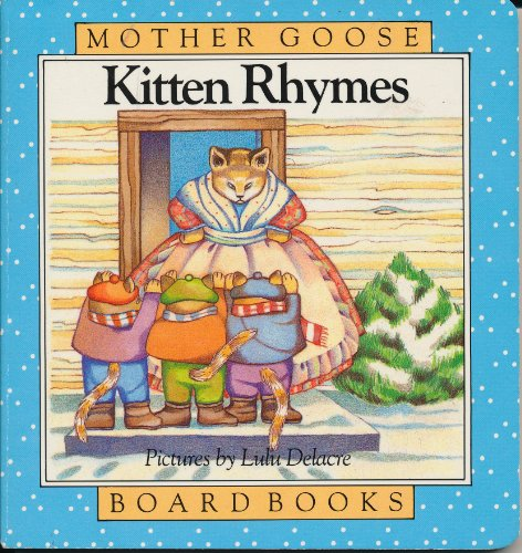 Kitten Rhymes (Mother Goose Board Books)