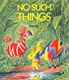 No Such Things, Bill Peet, 0395395941