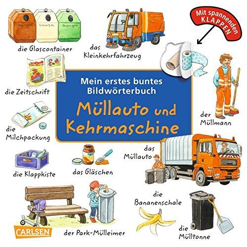 Price comparison product image Mein erstes buntes Bildwörterbuch: Müllauto und Kehrmaschine