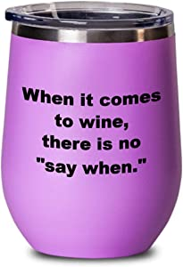 Wine glass insulated tumbler, for wine lovers and wine drinkers