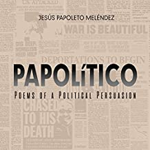 PAPOLiTICO: Poems of a Political Persuasion