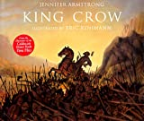 King Crow, Jennifer Armstrong, 0517596342