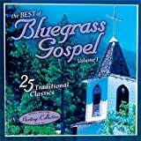 Bluegrass Music Sound Traditions, Best of Bluegrass Gospel, 25 Bluegrass Gospel Classics