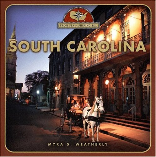 Read Online South Carolina (From Sea to Shining Sea) pdf
