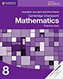 Cambridge Checkpoint Mathematics. Practice Book Stage 8 (Cambridge International Examinations)