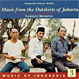 Music of Indonesia, Vol. 3: Music from the Outskirts of Jakarta: Gambang Kromong