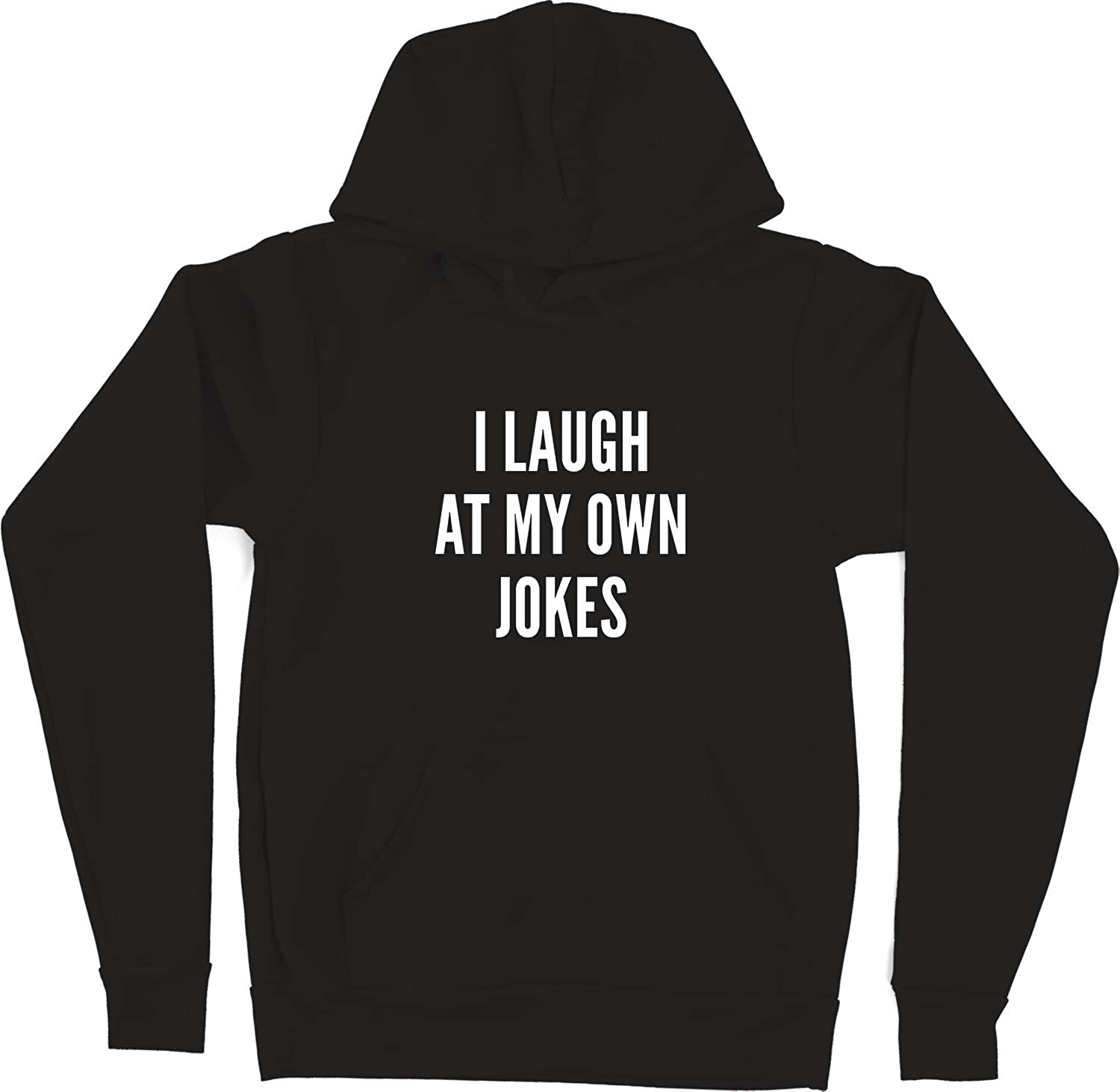 Black VectorPlanet I Laugh at My Own Jokes Unisex Hoodie