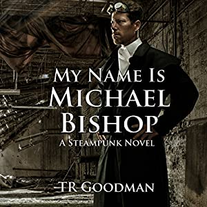 My Name Is Michael Bishop Audiobook