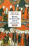 Histoire du Moyen Age. Tome 3 : XIIe-XIIIe siècles par Vauchez