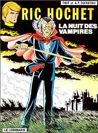 Ric Hochet, tome 34 : La Nuit des vampires par André-Paul Duchâteau