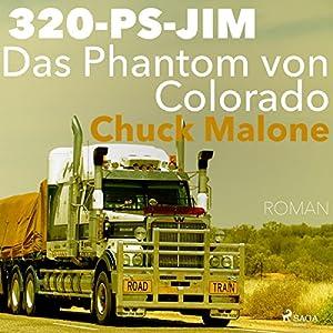Das Phantom von Colorado (320-PS-JIM 1) Hörbuch