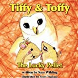 The Lucky Pellet, Sam Wilding, 1907354239