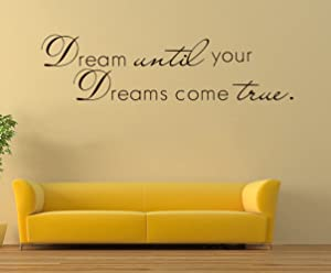 """CUGBO Dream Until Your Dreams Come True Wall Sticker Inspirational Wall Decal Quotes Black Vinyl Home Office Decor Art 11"""" X 40"""""""
