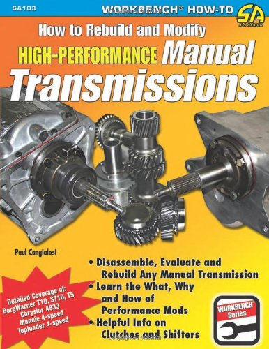 How to Rebuild & Modify High-Performance Manual Transmissions (Workbench How to) (Auto Transmission Book compare prices)