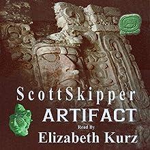 Artifact Audiobook by Scott Skipper Narrated by Elizabeth Kurz
