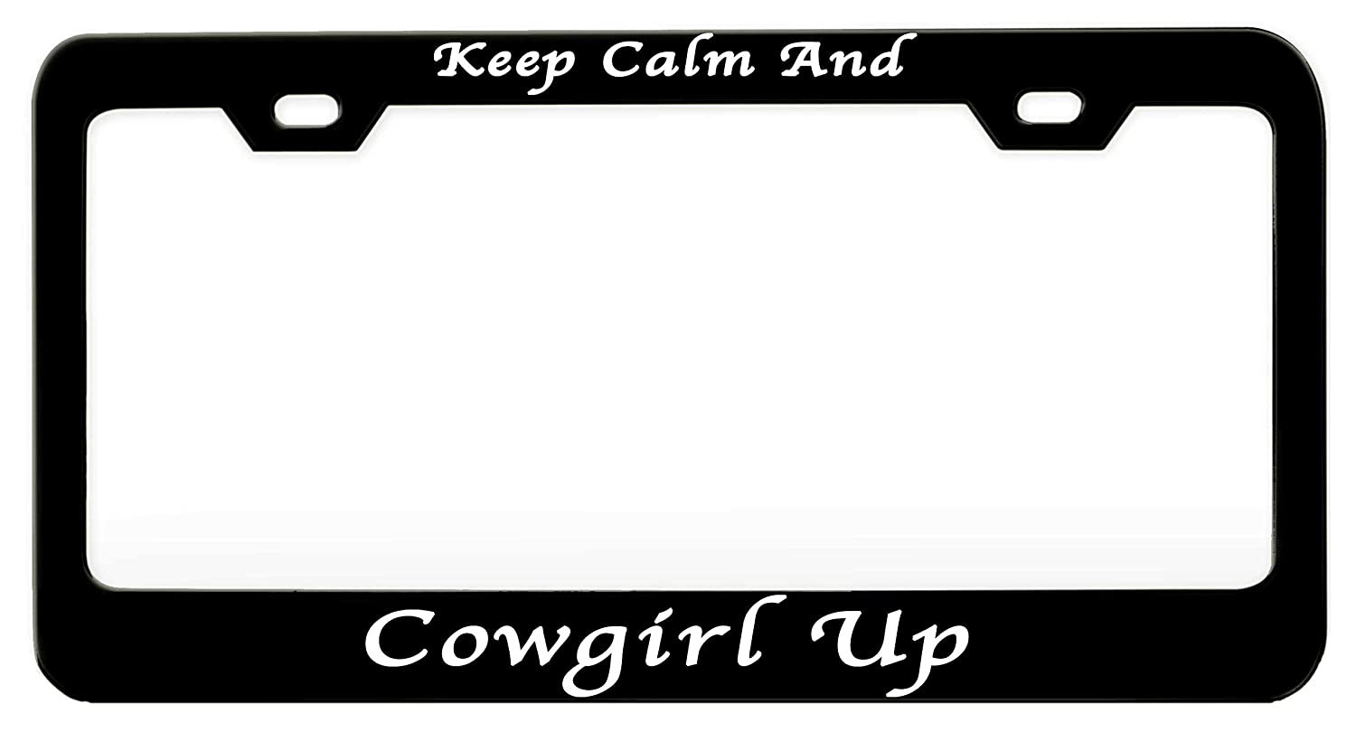 KEEP CALM AND COWGIRL UP License Plate Frame