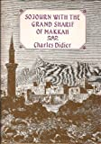 Sojourn with the Grand Sharif of Makkah, Charles Didier, 0906672112