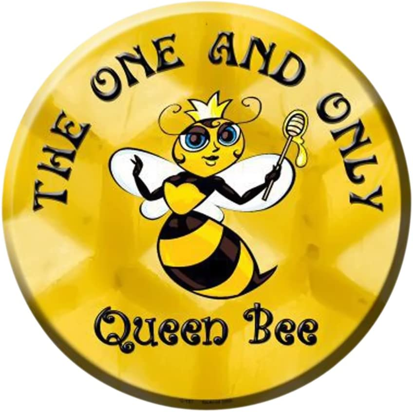 Smart Blonde The One and Only Queen Bee Metal Circular Parking Sign C-167