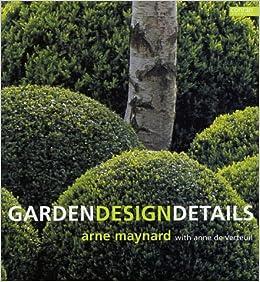 Garden Design Details Amazoncouk Anne de Verteuil Arne
