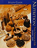 Study Guide to Accompany Nutrition: From Science to Life