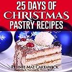 25 Days of Christmas Pastry Recipes   Pennie Mae Cartawick