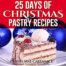 25 Days of Christmas Pastry Recipes