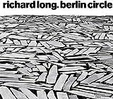 img - for Richard Long: Berlin Circle book / textbook / text book