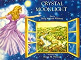 Crystal Moonlight, David K. Waldman, 0945522010