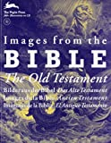 Images from the Bible - the old Testament, Pepin Press Staff, 9057681358