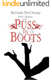 Fifty Shades of Puss in Boots (The Fifty Shades Of Jezebel Trilogy Book 2)