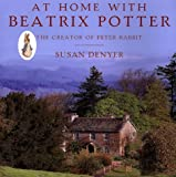 At Home with Beatrix Potter, Susan Denyer, 0810941120