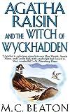 Agatha Raisin and the Witch of Wyckhadden (Agatha Raisin Mysteries)