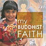 My Buddhist Faith, Adiccabandhu and Adiccabandhu, 1842343882