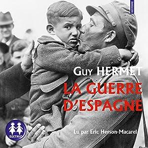 La Guerre d'Espagne | Livre audio