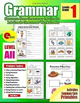 Grammar 1st Grade: Common Core Grammar Workbook Grade 1 - Grammar Worksheets for 1st Grade Grammar (Grammar Workbook Education) (Volume 1): All Educate ...
