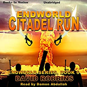 Endworld: Citadel Run Audiobook