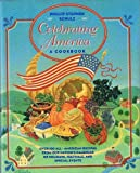 Celebrating America, Phillip S. Schulz, 0671701894