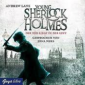 Der Tod liegt in der Luft (Young Sherlock Holmes 1) | Andrew Lane