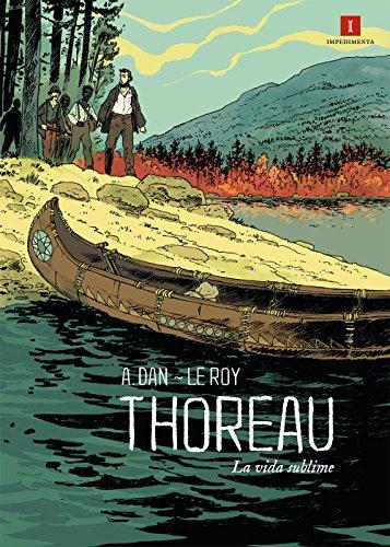 Descargar Libro Thoreau. La Vida Sublime - 2ª Edición Maximilien Le Roy