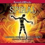 Spiral: Tunnels, Book 5 | Roderick Gordon,Brian Williams