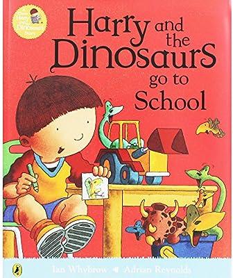 Harry and the Dinosaurs Go to School: Amazon.co.uk: Whybrow, Ian, Reynolds, Adrian: 9781856132343: Books