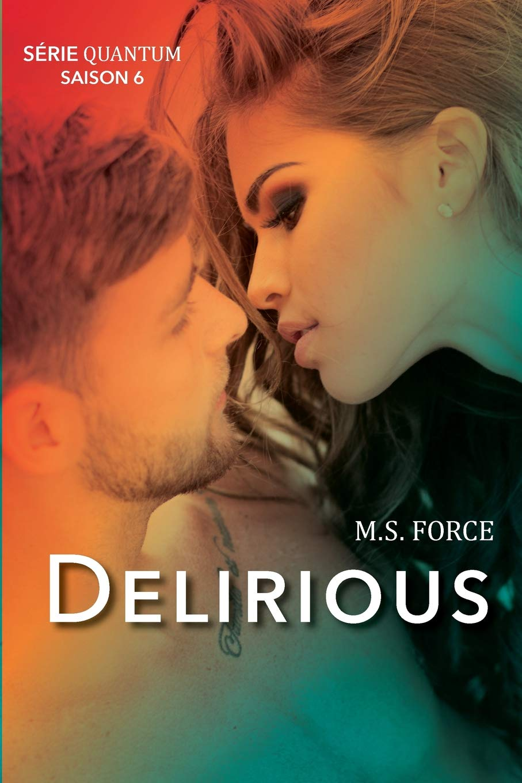 Delirious (Série Quantum, Saison 6)