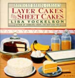 Layer Cakes and Sheet Cakes (American Baking Classics)