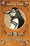 Tales of Troy and Greece (Faber Childrens Classics)