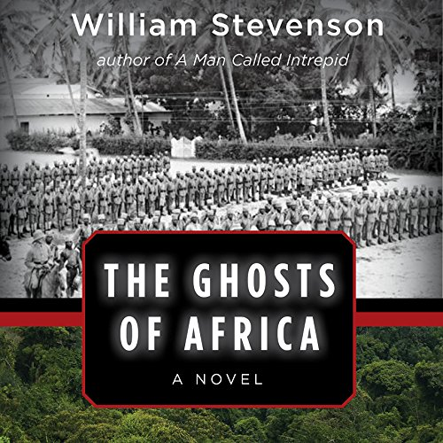 The Ghosts of Africa: A Novel by Audible Studios