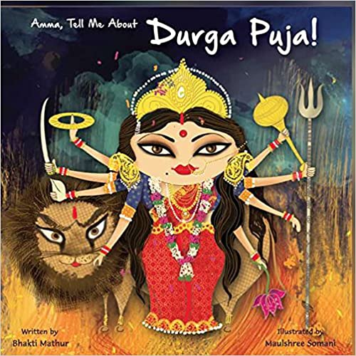 Amma, tell me about Durga Puja by Bhakti Mathur in Amazon