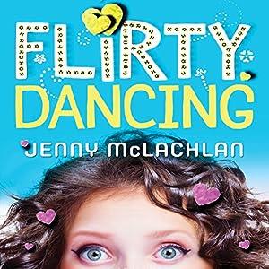 Flirty Dancing Audiobook