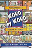 Word by Word Picture Dictionary, Molinsky, Steven J. and Bliss, Bill, 0134344995